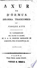 Axur re d Ormus  Dramma tragicomico in 5 atti