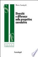 Diversità e differenze nella prospettiva coevolutiva