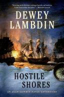Hostile Shores : historical novelist to celebrate a royal navy mariner.
