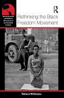 Rethinking the Black Freedom Movement Book