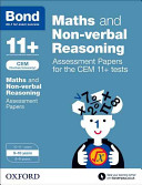 Bond 11   Maths and Non Verbal Reasoning  Assessment Papers for CEM