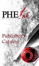 Phe Ink Publisher S Catalog
