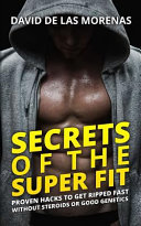 Secrets of the Super Fit