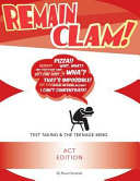 Remain Clam  ACT Edition