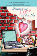 Fishing for Love on the Net