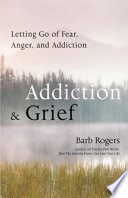 Addiction   Grief