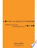 Le hold-up planétaire
