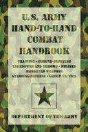United States Army Hand-to-hand Combat Handbook