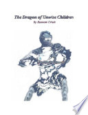 The Dragon Of Unwise Children
