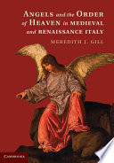 Ebook Angels and the Order of Heaven in Medieval and Renaissance Italy Epub Meredith J. Gill Apps Read Mobile