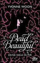 Dead beautiful   deine Seele in mir