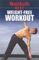 Men s Health Best   Weight Free Wor