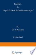 Handbuch der Physikalischen Maassbestimmungen
