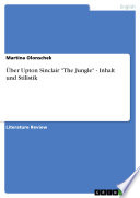ber Upton Sinclair  The Jungle    Inhalt und Stilistik