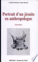 Portrait d'un jésuite en anthropologue