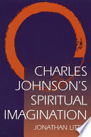 Charles Johnson s Spiritual Imagination