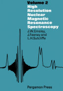 High Resolution Nuclear Magnetic Resonance Spectroscopy book