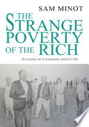 The Strange Poverty of the Rich