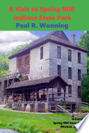 A Visit to Spring Mill Indiana State Park