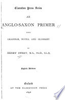 An Anglo Saxon primer  with grammar  notes  and glossary Book PDF
