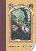 A Series of Unfortunate Events #2: The Reptile Room by Lemony Snicket