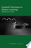 Symbolic Directions in Modern Astrology