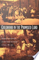 Childhood in the Promised Land