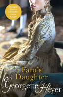Faro's Daughter : the genre... renowned gamester and...