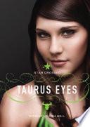 Star Crossed  Taurus Eyes