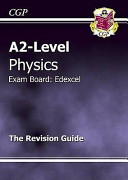 A2 Level Physics Edexcel Revision Guide
