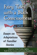 Fairy Tales with a Black Consciousness