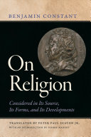 On Religion Considered in Its Source, Its Forms, and Its Developments