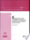 Experiencias de Uso de Tecnologías de Información y Comunicación en Programas de Protección Social en América Latina y el Caribe