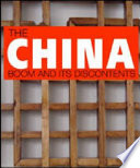 The China Boom And Its Discontents : insatiable demand for commodities, energy...
