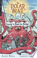 Crossing the Black Ice Bridge Book PDF
