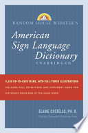 Random House Webster s American Sign Language Dictionary