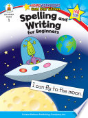 Spelling and Writing for Beginners  Grade 1