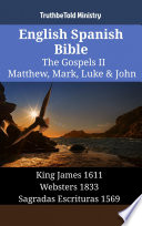 English Spanish Bible The Gospels Ii Matthew Mark Luke John