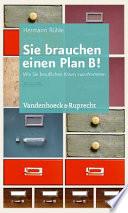 Sie Brauchen Einen Plan B!