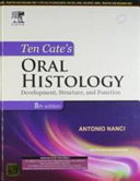 Ten Cate's Oral Histology Development, Structure, and Function, 8/e