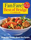 Fan Fare  Best of Bridge Cookbook To Believe But It S Been Two
