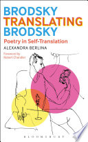 Brodsky Translating Brodsky  Poetry in Self Translation