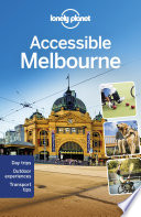 Lonely Planet Accessible Melbourne