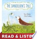 Book The Dandelion s Tale  Read   Listen Edition