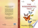 The Whispering Trees : collection of short stories, employs nuance, subtle drama...
