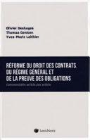 R Forme Du Droit Des Contrats Du R Gime G N Ral Et De La Preuve Des Obligations