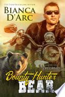 Bounty Hunter Bear