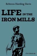 download ebook life in the iron mills pdf epub