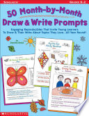 50 Month By Month Draw   Write Prompts  Grades K 2