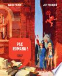 Histoire dessinée de la France - Tome 3 - Pax Romana ! D'auguste à Attila
